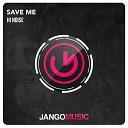 Hi Noise - Save Me