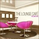 The Lounge Caf - Cabriolet Original Mix