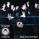 Ne Bucuram In Ciuda Lor (Adrian Funk X OLiX Remix)