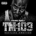 TM103: Hustlerz Ambition