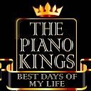 The Piano Kings - Best Day of My Life Deluxe Piano Interpretation