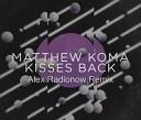 Matthew Koma - Kisses Back Alex Radionow Piano Version