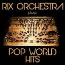 Rix Orchestra - Dangerous Originally Performed By Roxette