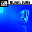 Richard Berry - Have Love Will Travel