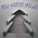 Sing Karaoke Sing - Merry Christmas Everyone Karaoke Version Originally Performed By Shakin Stevens