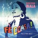 Duor Esther Mala feat O nel Mala - Dieu fait