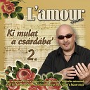 L amour - Sarkon Van Dombon Van Mix Kiki Kukor kol M r A Kakas desany m A Kend