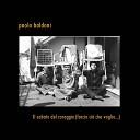 Paolo Baldoni - Dormite amori Una che pensa l altra che sogna