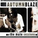 Autumnblaze - It Never Felt Like This Before Acoustic