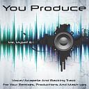 You Produce - Me, Myself & I (Acapella/vocal - Karbon Kopy)