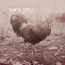 Santa Cruz - Rain Is Coming Harder