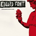 Eduard Font - Xinxetes