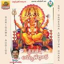 G Lakshmana Chary feat N Gayatri - Vakra Thunda Maha Kaya Sri Ganesha Amrutha Dhara