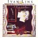 Ivan Lins - Cru Cre Corroro
