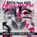 Artik amp Asti - Неделимы Kolya Funk amp Eddie G Remix
