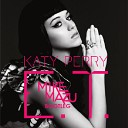 Katy Perry - E.T. (Mike Mazu Bootleg)