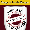 Playin Buzzed - Ain t Got Time to Rock No Baby Official Bar Karaoke Version in the Style of Lorrie Morgan
