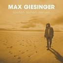 Max Giesinger - Blutsbr der