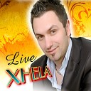 Xhela - Per Ty Zemren E Kam Rujt Live
