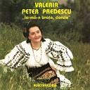 Valeria Peter Predescu - Bade Dorul Dumitale