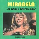 Mirabela - De Ce Nu Mi Spui C M Iube ti