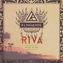 Klingande - Riva (Restart the Game) [feat. Broken Back] [Radio Edit]