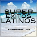 Super Exitos Latinos - Duele el Coraz n