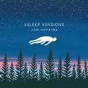 Jon Hopkins - Breathe This Air Asleep Version