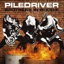 Piledriver - One Way to Rock