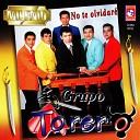 Grupo Torero - Y Si Tu Volvieras