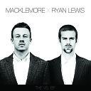 Macklemore & Ryan Lewis - Kings