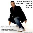Wade Robson's Project: Dance Beats Vol. 1