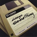Lasgo - Something Kenny Hayes Remix