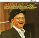 Sinatra Sings... Of Love And Things!