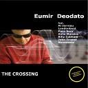 Eumir Deodato feat John Tropea - Summertime