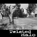 Twisted Halo - Grohl on Me