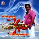 Victor Rojas y Su Grupo La Mancha Victor Rojas Y Su Grupo La Mancha - Ayer