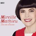 Mireille Mathieu - Прости Меня