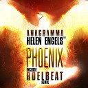 001 Anagramma Ft Helen Engels - Phoenix Roel Beat Remix