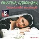 Cristina Gheorghiu - Nevasta Care Iube te