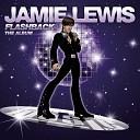 Jamie Lewis Michael Watfor - It s Over