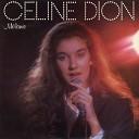 Celine Dion - Va ou s en va l amour