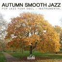 Francesco Digilio Smooth Jazz Band - Autumn Serenade Instrumental Version