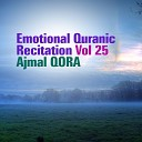 Emotional Quranic Recitation, Vol. 25 (Quran - Coran - Islam)