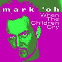 When the Children Cry (Radio Cut)