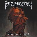 Resurrection - Death by Desire