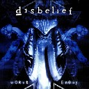 Disbelief - All or Nothing