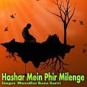 Muzaffar Raza Aarvi - Lab Pe Naam Eh Huzoor Agaya