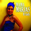 Mama Marjas - Cause I Love You