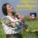 Cristina Gheorghiu - Haide i Fetelor Cu Mine